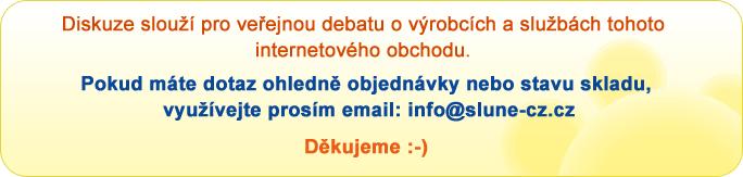 Diskuze slouží pro veřejnou debatu o výrobcích a službám tohoto internetového obchodu. Pokud máte dotaz, využívejte prosím email: info@slune-cz.cz